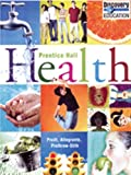 img - for PRENTICE HALL HEALTH STUDENT EDITION C2010 book / textbook / text book