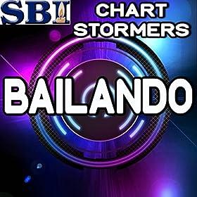Bailando - Tribute to Enrique Iglesias & Sean Paul