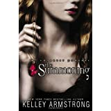 The Summoning (Darkest Powers, Book 1)by Kelley Armstrong