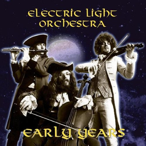 Electric Light Orchestra - Early Years - Zortam Music