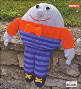 Knitting Pattern For Humpty Dumpty : Huggable Humpty Dumpty Toy Knitting Pattern: Masurements ...