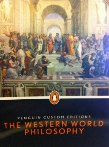 Penguin Custom Editions The Western World Philosophy...