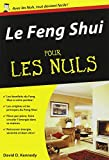Le Feng Shui pour les Nuls