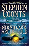 Arctic Gold (Stephen Coonts' Deep Black, Book 7) (0312946953) by Coonts, Stephen
