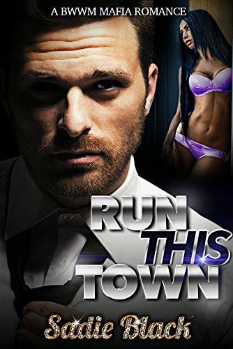 Run This Town: A BWWM Mafia Romance PDF