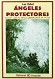 img - for Angeles Protectores (Spanish Edition) book / textbook / text book