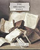img - for The Breaking Point book / textbook / text book