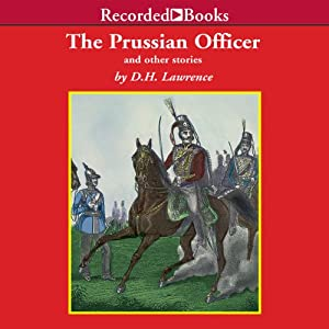 The Prussian Officer | [D.H. Lawrence]