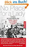 No place for a lady: Mein ganz normal...