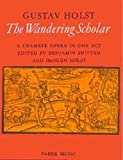 img - for The Wandering Scholar: A Chamber Opera in One Act, Vocal Score (Faber Edition) book / textbook / text book