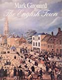 img - for The English Town: A History of Urban Life book / textbook / text book