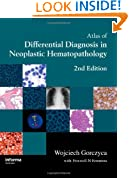 Atlas of Differential Diagnosis in Neoplastic Hematopathology, Second Edition
