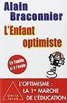 L'Enfant optimiste: En famille et � l...