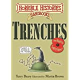 Trenches Horrible Histories Handbooksby Terry Deary