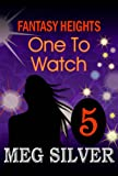 One To Watch (Fantasy Heights)