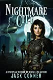 Nightmare City: Part One: A Steampunk-ish Tale of Action and Horror