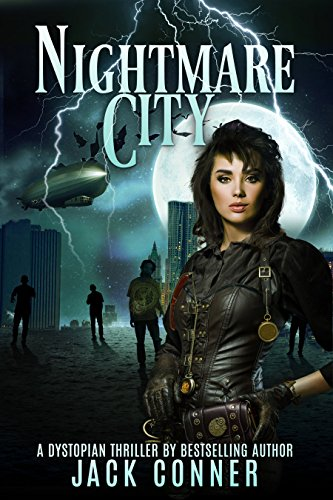 Book: Nightmare City - a Post-Steampunk Lovecraft Adventure by Jack Conner