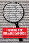 Fighting for Reliable Evidence�