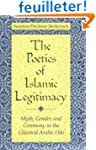 The  Poetics of Islamic Legitimacy: M...