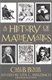 img - for A History of Mathematics by Carl B. Boyer (1991-03-06) book / textbook / text book