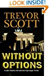 Without Options (A Jake Adams Interna...