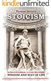 Stoicism: Ultimate Handbook To Stoic Philosophy, Wisdom And Way Of Life