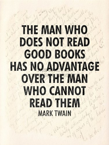 "Man Read Books Advantage Twain Typography Quote Motivation Art 12X16 "" Poster Qu290B"