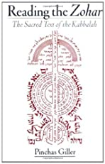 Reading the Zohar: The Sacred Text of the Kabbalah