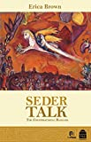 Seder Talk: The Conversational Haggada