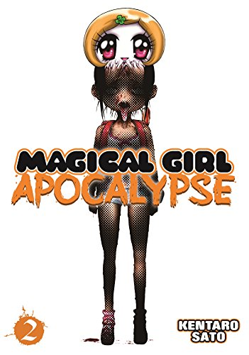 Magical Girl Apocalypse Vol. 2, by Kentaro Sato