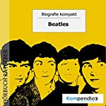 Beatles (Biografie kompakt) | Robert Sasse,Yannick Esters