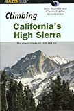 img - for Climbing California's High Sierra, 2nd: The Classic Climbs on Rock and Ice (Climbing Mountains Series) book / textbook / text book