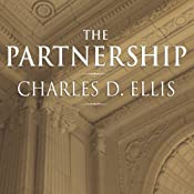 The Partnership: The Making of Goldman Sachs | [Charles D. Ellis]