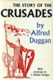 The Story of the Crusades 1097-1291 (0571056199) by Duggan, Alfred