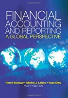 Financial Accounting and Reporting: A Global Perspective (with Coursemate and ebook)