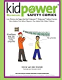 Kidpower Bi-Lingual Safety Comics: Los Comics de Seguridad Para Adultos Con Ninos Mayores (Spanish Edition)