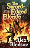 img - for The Sword-Edged Blonde: An Eddie LaCrosse Novel book / textbook / text book