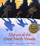 Marven of the Great North Woods (0152001042) by Lasky, Kathryn