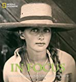 In Focus: National Geographic Greatest Portraits (National Geographic Collectors Series)