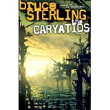 The Caryatidsby Bruce Sterling