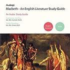 Macbeth - An Audiopi Study Guide Vortrag von Catherine Hartley, Stella Vassiliou Gesprochen von: Guy Henry, Olivia Mace, Kevin Murphy