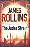 James Rollins The Judas Strain (Sigma Force 4)