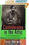 Confederates in the Attic: Dispatches...