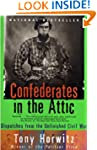 Confederates in the Attic: Dispatches...