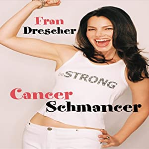 Cancer Schmancer Audiobook