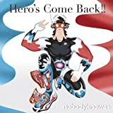 nobodyknows+「Hero's Come Back!!」