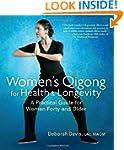 Women's Qigong for Health and Longevi...