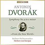 "Dvorák: Symphony No. 9 in E Minor, Op. 95 ""From the New World"""