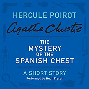 The Mystery of the Spanish Chest Audiobook