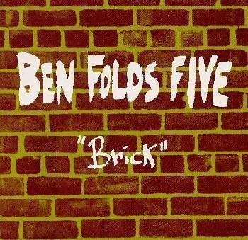 Ben Folds Five - Brick Lyrics | MetroLyrics